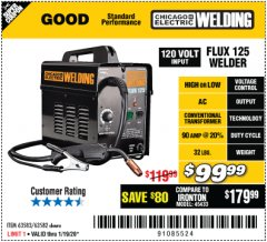Harbor Freight Coupon CHICAGO ELECTRIC FLUX 125 WELDER Lot No. 63583, 63582 Expired: 1/19/20 - $99.99