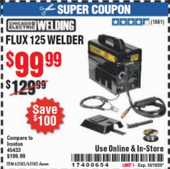 Harbor Freight Coupon CHICAGO ELECTRIC FLUX 125 WELDER Lot No. 63583, 63582 Expired: 10/19/20 - $99.99