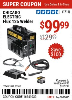 Harbor Freight Coupon CHICAGO ELECTRIC FLUX 125 WELDER Lot No. 63583, 63582 Valid Thru: 10/31/20 - $99.99