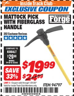 Harbor Freight ITC Coupon MATTOCK PICK WITH FIBERGLASS HANDLE Lot No. 94797 Expired: 1/31/20 - $19.99