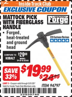 Harbor Freight ITC Coupon MATTOCK PICK WITH FIBERGLASS HANDLE Lot No. 94797 Expired: 3/31/20 - $19.99