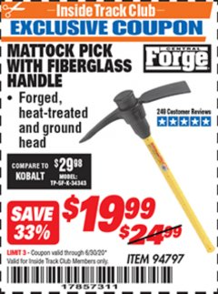 Harbor Freight ITC Coupon MATTOCK PICK WITH FIBERGLASS HANDLE Lot No. 94797 Expired: 6/30/20 - $19.99