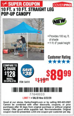 Harbor Freight Coupon 10 FT. X 10 FT. HEAVY DUTY STRAIGHT LEG POP-UP CANOPY Lot No. 56410 Expired: 3/22/20 - $89.99