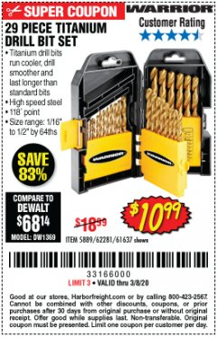 Harbor Freight Coupon $5 WARRIOR 29 PIECE TITANIUM DRILL BIT SET WHEN YOU SPEND $49.99 Lot No. 62281, 5889, 61637 Expired: 2/8/20 - $10.99