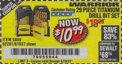 Harbor Freight Coupon $5 WARRIOR 29 PIECE TITANIUM DRILL BIT SET WHEN YOU SPEND $49.99 Lot No. 62281, 5889, 61637 Expired: 6/20/20 - $10.99