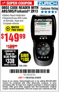 Harbor Freight Coupon OBD2 CODE READER WITH ABS/SRS/FIXASSIST ZR13 Lot No. 63806 Expired: 3/29/20 - $149.99