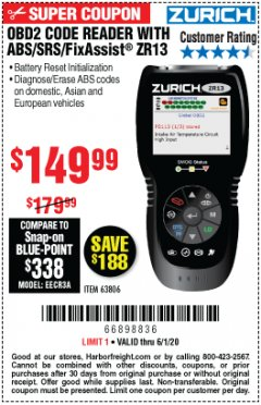 Harbor Freight Coupon OBD2 CODE READER WITH ABS/SRS/FIXASSIST ZR13 Lot No. 63806 Expired: 6/30/20 - $149.99