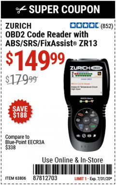 Harbor Freight Coupon OBD2 CODE READER WITH ABS/SRS/FIXASSIST ZR13 Lot No. 63806 Expired: 7/31/20 - $149.99