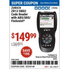 Harbor Freight Coupon OBD2 CODE READER WITH ABS/SRS/FIXASSIST ZR13 Lot No. 63806 Expired: 1/29/21 - $149.99