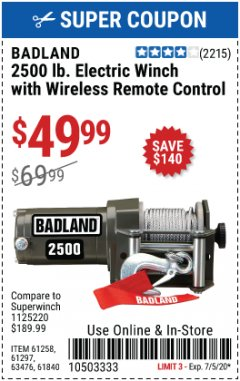Harbor Freight Coupon BADLAND 2500 LB. ELECTRIC WINCH WITH WIRELESS REMOTE CONTROL Lot No. 61258/61297/64376/61840 EXPIRES: 7/5/20 - $49.99