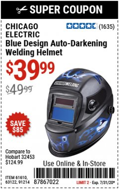 Harbor Freight Coupon CHICAGO ELECTRIC WELDING BLUE DESIGN AUTO-DARKENING WELDING HELMET Lot No. 61610/63122/91214 Expired: 7/31/20 - $39.99