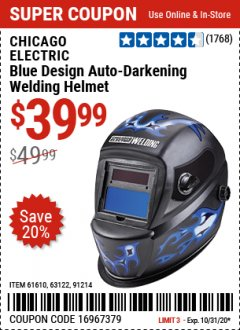Harbor Freight Coupon CHICAGO ELECTRIC WELDING BLUE DESIGN AUTO-DARKENING WELDING HELMET Lot No. 61610/63122/91214 Valid Thru: 10/31/20 - $39.99