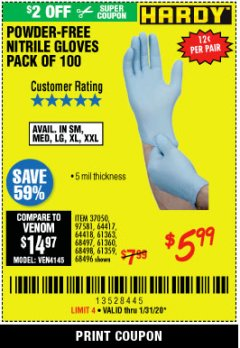 Harbor Freight Coupon HARDY POWDER-FREE NITRILE GLOVES PACK OF 100 Lot No. 37050/97581/64417/64418/61363/68497/61360/68498/61359/68496 Expired: 1/31/20 - $5.99