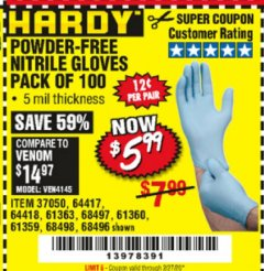 Harbor Freight Coupon HARDY POWDER-FREE NITRILE GLOVES PACK OF 100 Lot No. 37050/97581/64417/64418/61363/68497/61360/68498/61359/68496 Valid Thru: 2/27/20 - $5.99