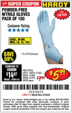 Harbor Freight Coupon HARDY POWDER-FREE NITRILE GLOVES PACK OF 100 Lot No. 37050/97581/64417/64418/61363/68497/61360/68498/61359/68496 Valid Thru: 2/29/20 - $5.99