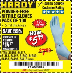 Harbor Freight Coupon HARDY POWDER-FREE NITRILE GLOVES PACK OF 100 Lot No. 37050/97581/64417/64418/61363/68497/61360/68498/61359/68496 Valid Thru: 5/25/20 - $5.99