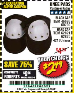 Harbor Freight Coupon KNEE PADS Lot No. 60799/46698/42100/61366/62820/62821 Valid Thru: 5/30/20 - $2.49