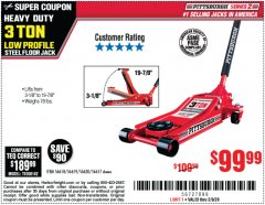 Harbor Freight Coupon HEAVY DUTY 3 TON LOW PROFILE STEEL FLOOR JACK Lot No. 56618/56619/56620/56617 Expired: 2/9/20 - $99.99