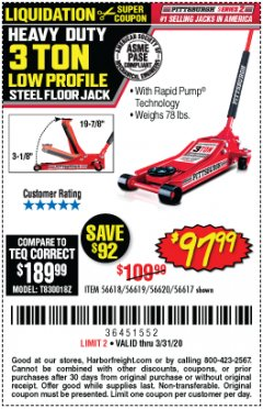 Harbor Freight Coupon HEAVY DUTY 3 TON LOW PROFILE STEEL FLOOR JACK Lot No. 56618/56619/56620/56617 Expired: 3/31/20 - $97.99