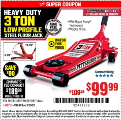 Harbor Freight Coupon HEAVY DUTY 3 TON LOW PROFILE STEEL FLOOR JACK Lot No. 56618/56619/56620/56617 Expired: 3/29/20 - $99.99