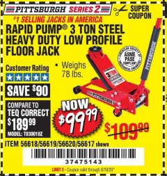 Harbor Freight Coupon HEAVY DUTY 3 TON LOW PROFILE STEEL FLOOR JACK Lot No. 56618/56619/56620/56617 Valid Thru: 8/19/20 - $99.99