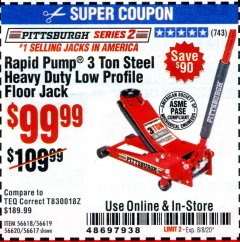 Harbor Freight Coupon HEAVY DUTY 3 TON LOW PROFILE STEEL FLOOR JACK Lot No. 56618/56619/56620/56617 Valid: 6/23/20 - 8/8/20 - $99.99