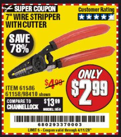 "Harbor Freight Coupon 7"" WIRE STRIPPER WITH CUTTER Lot No. 61586/61158/98410 Expired: 6/30/20 - $2.99"