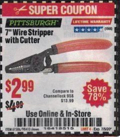 "Harbor Freight Coupon 7"" WIRE STRIPPER WITH CUTTER Lot No. 61586/61158/98410 Expired: 7/5/20 - $2.99"