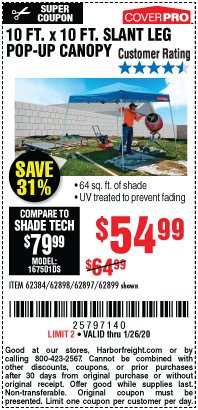 Harbor Freight Coupon 10 FT X 10 FT SLANT LEG POP-UP CANOPY Lot No. 62384/62898/62897/62899 Expired: 1/26/20 - $54.99