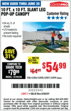 Harbor Freight Coupon 10 FT X 10 FT SLANT LEG POP-UP CANOPY Lot No. 62384/62898/62897/62899 EXPIRES: 6/30/20 - $54.99