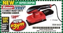 Harbor Freight Coupon BAUER 1/3 SHEET HEAVY DUTY FINISHING SANDER Lot No. 56532 Valid Thru: 5/16/20 - $34.99