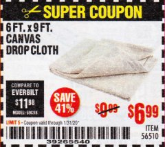 Harbor Freight Coupon 6FT. X 9FT. CANVAS DROP CLOTH Lot No. 56510 Expired: 1/31/20 - $6.99