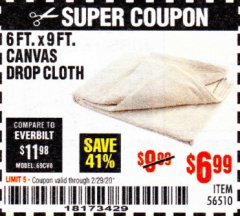 Harbor Freight Coupon 6FT. X 9FT. CANVAS DROP CLOTH Lot No. 56510 Expired: 2/29/20 - $6.99