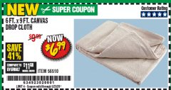 Harbor Freight Coupon 6FT. X 9FT. CANVAS DROP CLOTH Lot No. 56510 Expired: 6/30/20 - $6.99