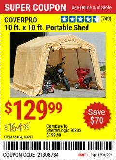 Harbor Freight Coupon 10 FT. X 10 FT. PORTABLE SHED Lot No. 56184/63297 Expired: 12/31/20 - $129.99