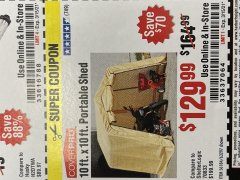 Harbor Freight Coupon 10 FT. X 10 FT. PORTABLE SHED Lot No. 56184/63297 Valid Thru: 3/15/21 - $129.99