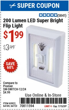 Harbor Freight Coupon 200 LUMEN LED SUPER BRIGHT FLIP LIGHT Lot No. 64189/64723/63922 Expired: 7/15/20 - $1.99