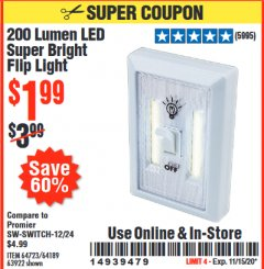 Harbor Freight Coupon 200 LUMEN LED SUPER BRIGHT FLIP LIGHT Lot No. 64189/64723/63922 Valid: 10/6/20 - 11/15/20 - $1.99