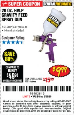 Harbor Freight Coupon 20 OZ. HVLP GRAVITY FEED SPRAY GUN Lot No. 67181/62300/47016 Expired: 2/29/20 - $9.99