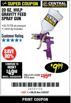 Harbor Freight Coupon 20 OZ. HVLP GRAVITY FEED SPRAY GUN Lot No. 67181/62300/47016 Expired: 6/30/20 - $9.99