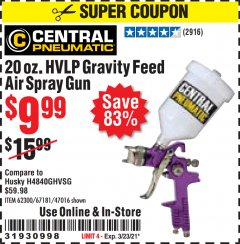 Harbor Freight Coupon 20 OZ. HVLP GRAVITY FEED SPRAY GUN Lot No. 67181/62300/47016 Valid Thru: 3/23/21 - $9.99
