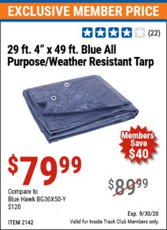 "Harbor Freight ITC Coupon 29 ft. 4"" X 49 FT. ALL PURPOSE/WEATHER RESISTANT TARP Lot No. 69194/60473/2142 Expired: 9/30/20 - $79.99"