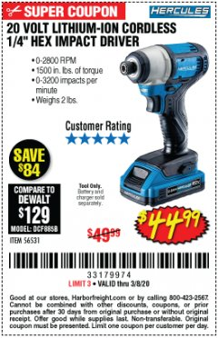 "Harbor Freight Coupon 20 VOLT LITHIUM-ION CORDLESS 1/4"" HEX IMPACT DRIVER Lot No. 56531 Expired: 2/8/20 - $44.99"