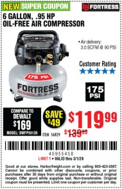 Harbor Freight Coupon FORTRESS 6 GALLON, 175 PSI OIL-FREE AIR COMPRESSOR Lot No. 56628/56829 Expired: 3/1/20 - $119.99