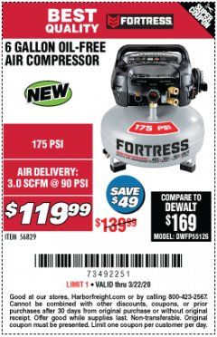Harbor Freight Coupon FORTRESS 6 GALLON, 175 PSI OIL-FREE AIR COMPRESSOR Lot No. 56628/56829 Expired: 3/22/20 - $119.99