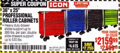 "Harbor Freight Coupon ICON 36"" X 25"" PROFESSIONAL ROLLER CABINETS Lot No. 56144/56271/56271/56272 Expired: 2/29/20 - $2159.99"