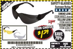 Harbor Freight Coupon SAFETY GLASSES - VARIOUS COLORS Lot No. 66822 66823 63851 99762 EXPIRES: 6/30/20 - $1.29
