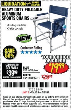 Harbor Freight Coupon HEAVY DUTY FOLDABLE ALUMINUM SPORTS CHAIRS Lot No. 56719/63066/62314 Expired: 3/31/20 - $19.99