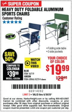 Harbor Freight Coupon HEAVY DUTY FOLDABLE ALUMINUM SPORTS CHAIRS Lot No. 56719/63066/62314 EXPIRES: 6/30/20 - $19.99