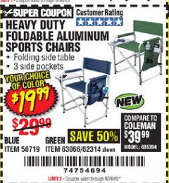 Harbor Freight Coupon HEAVY DUTY FOLDABLE ALUMINUM SPORTS CHAIRS Lot No. 56719/63066/62314 Expired: 6/28/20 - $19.99